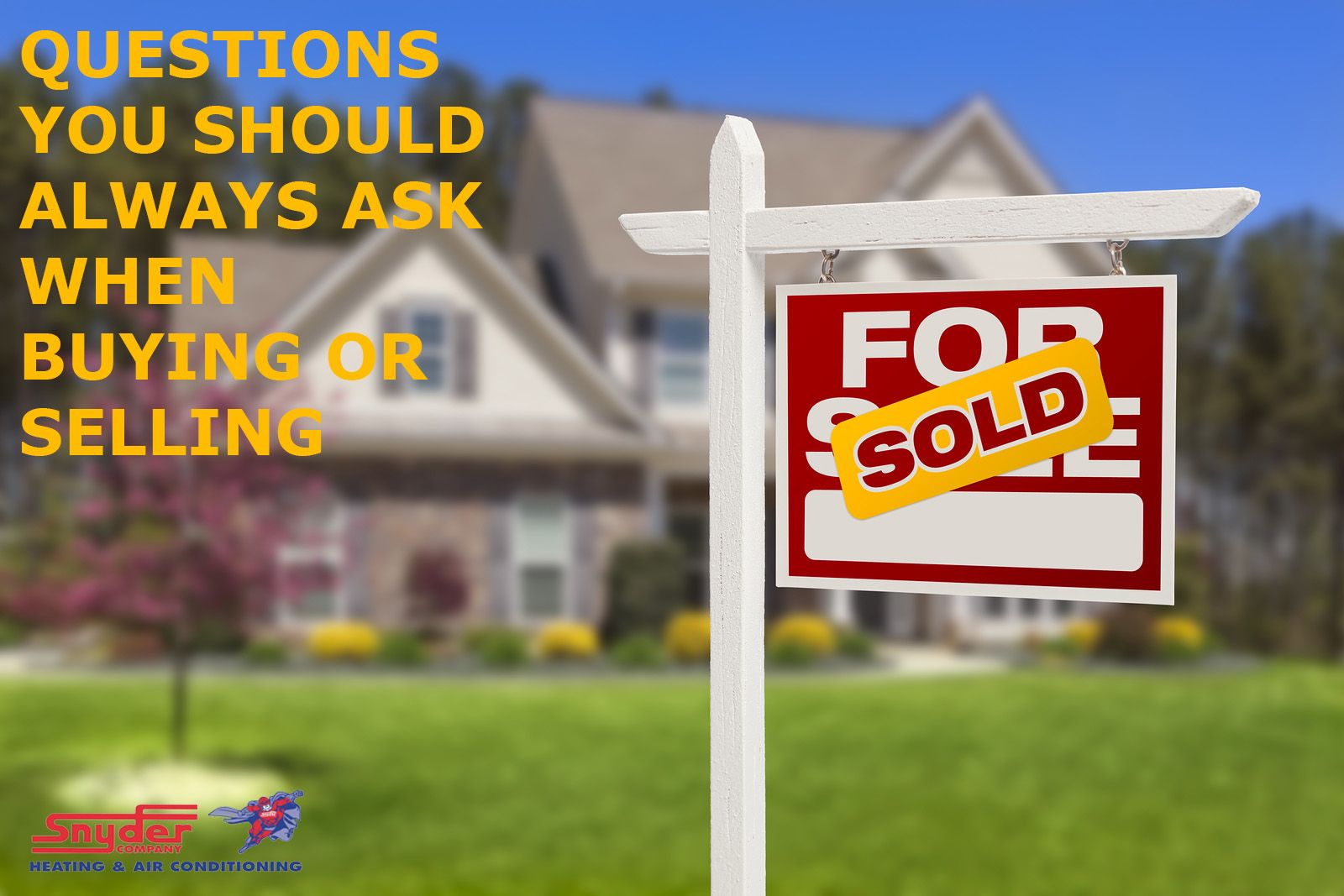 HVAC Questions You Should Ask When Buying or Selling a