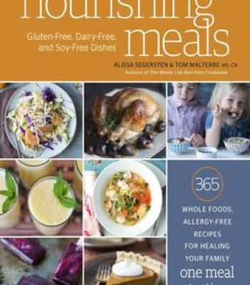 Nourishing meals 365 whole foods allergy free recipes for healing nourishing meals 365 whole foods allergy free recipes for healing your family one meal forumfinder Choice Image