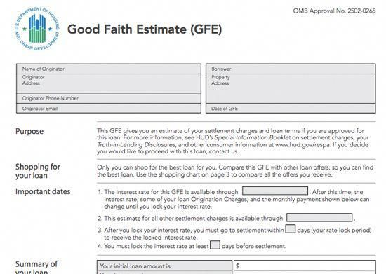The Good Faith Estimate (GFE) describes loan fees and mortgage rates