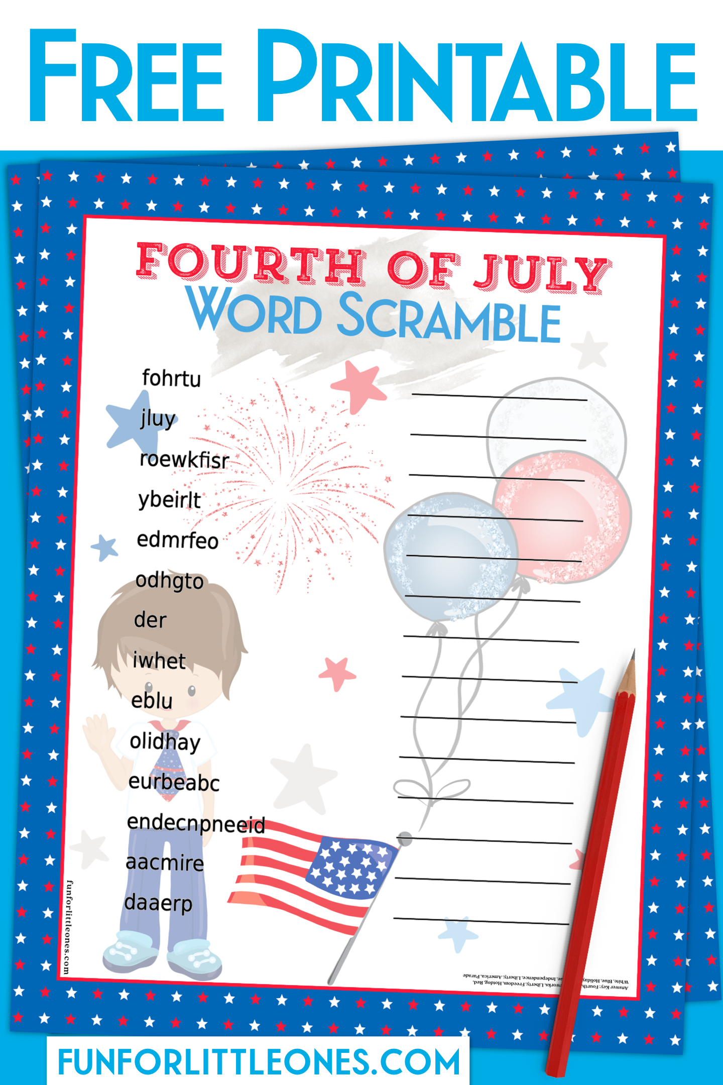 Fourth Of July Word Scramble Boy Fun For Little Ones Fourth Of July Free Printables Happy Fourth Of July [ 2160 x 1440 Pixel ]