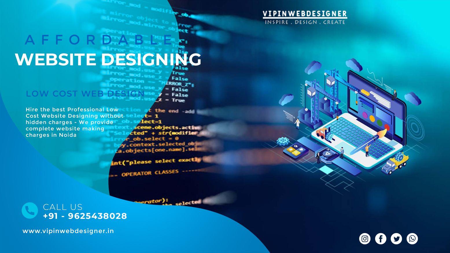 Web Designing Services In Noida In 2020 Website Design Web Development Design Freelancer Website