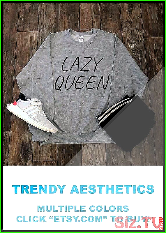Lazy Queen Sweatshirt Aesthetic Clothing Streetwear Tumblr Clothing Tumblr Shirt Girlfriend Gift Qu