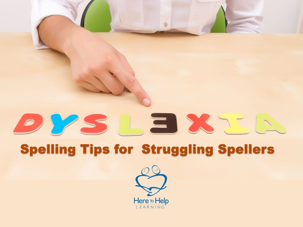 How Can You Help A Child Who Struggles In Spelling Learn