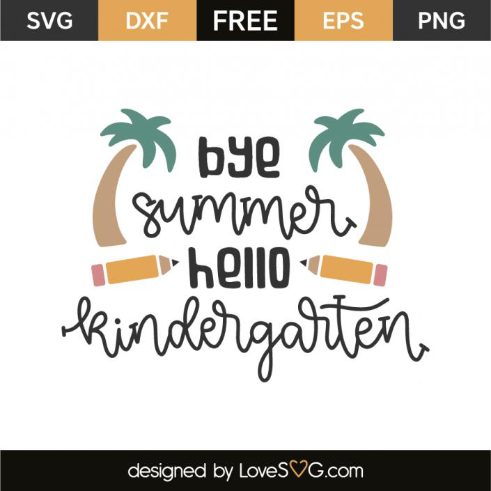 Bye summer Hello kindergarten (With images) Svg kids