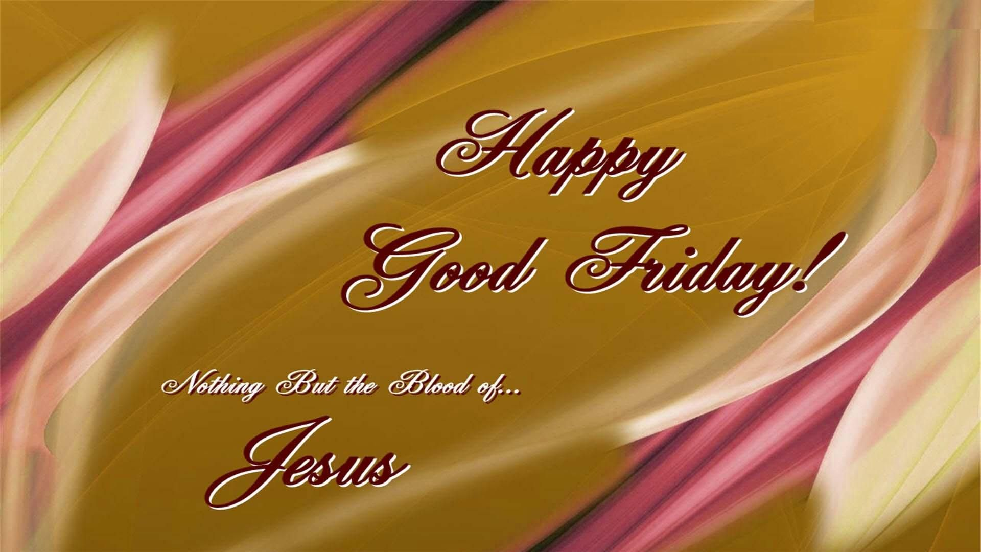 Good friday images good friday is a widely celebrated legal happy good friday messages wishes greetings 2014 kristyandbryce Images