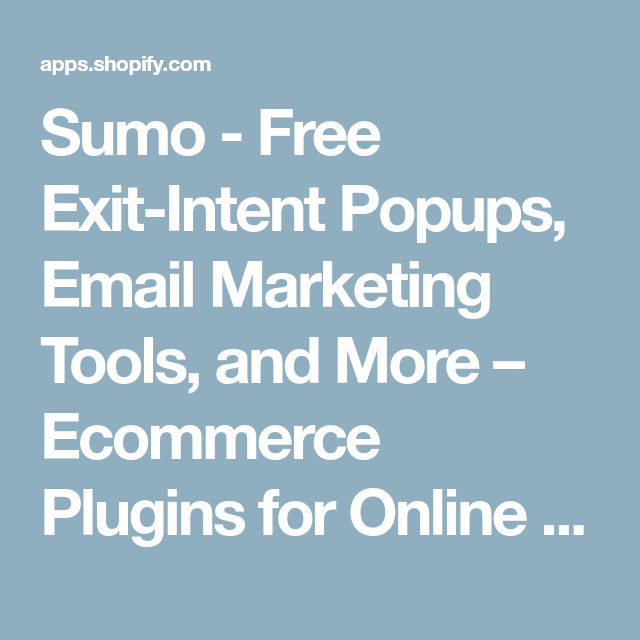 Sumo Free ExitIntent Popups, Email Marketing Tools, and