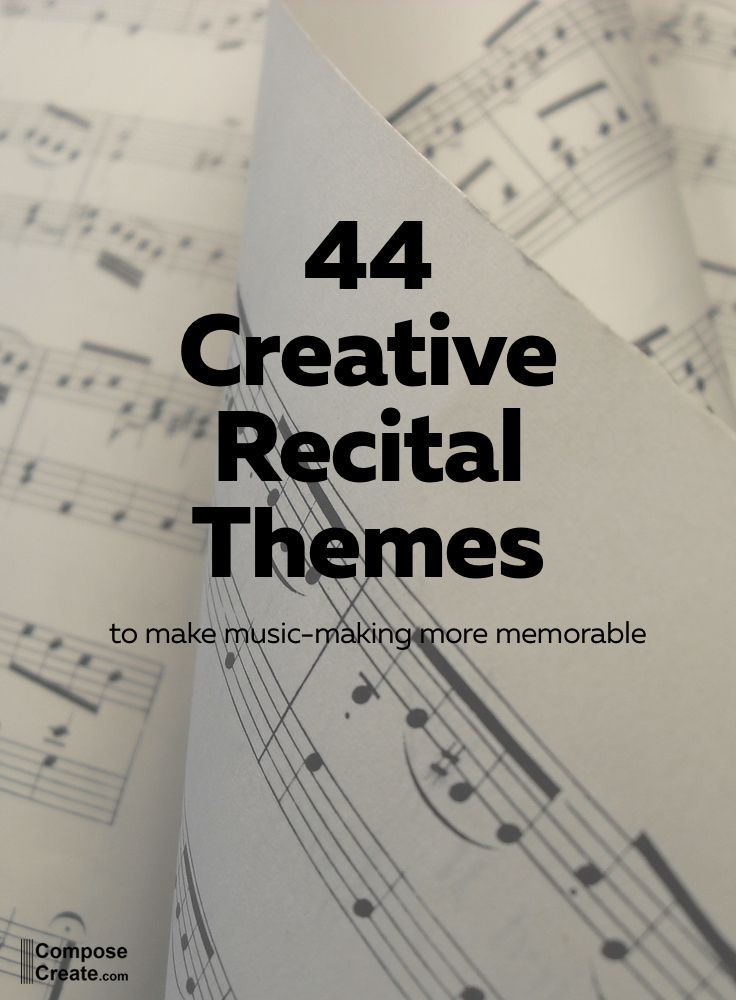 44 Recital Themes Everyone Will Love | Pinterest | Musica
