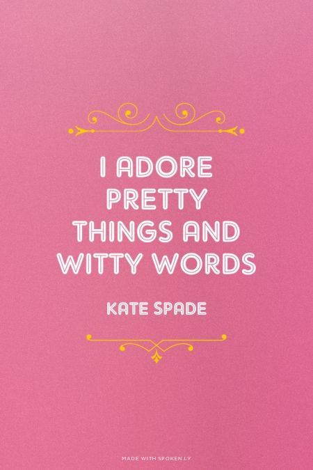 Kate Spade Quotes Amusing 540D258Ae88E1B364Ddd78Ef 450×675  Words To Live By Pinterest