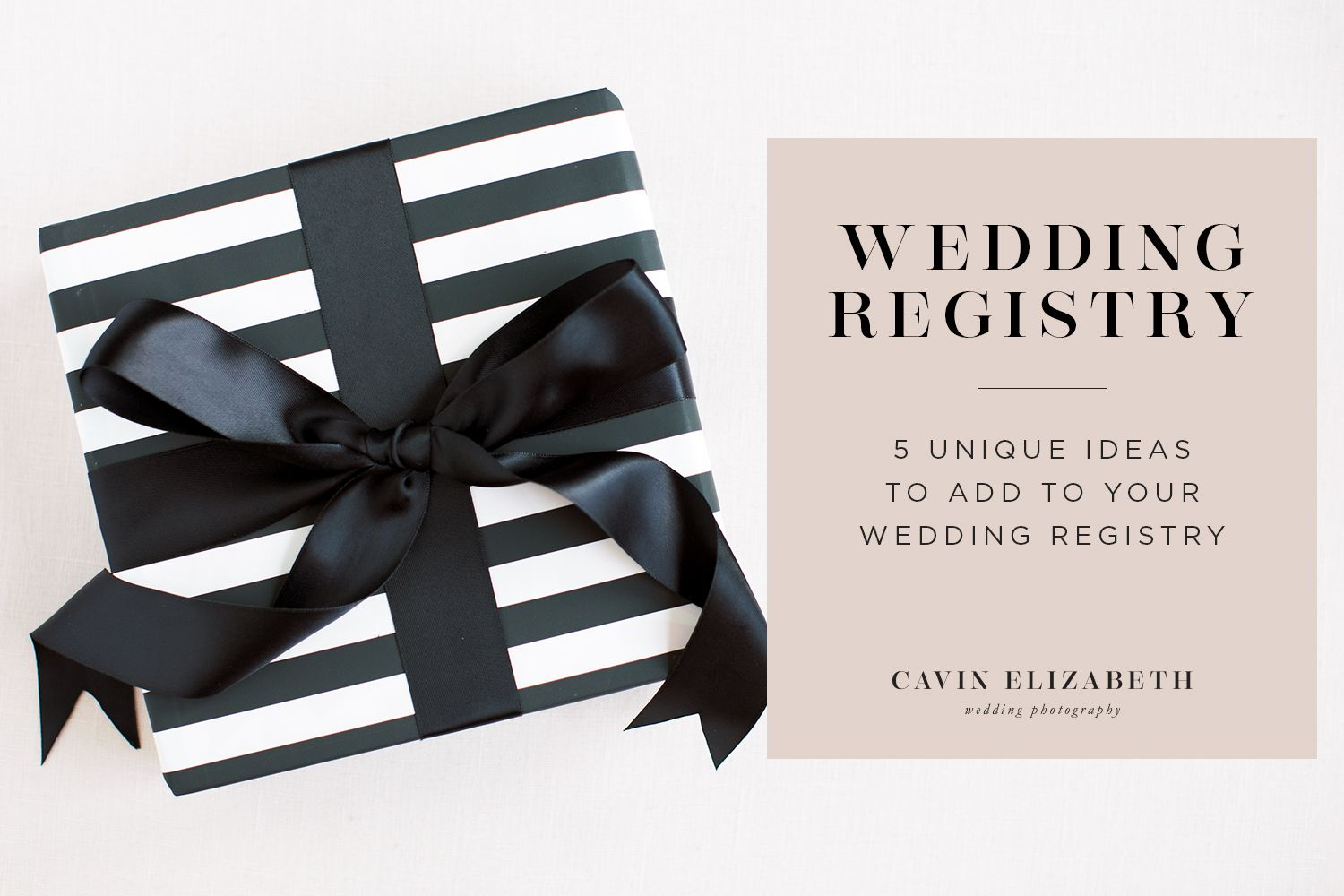 5 Great Wedding Registry Ideas For Brides And Grooms