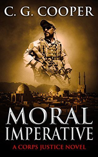 Moral Imperative A Patriotic Thriller Corps Justice Book 7 By C G Cooper Novels Ebook Cover Thriller