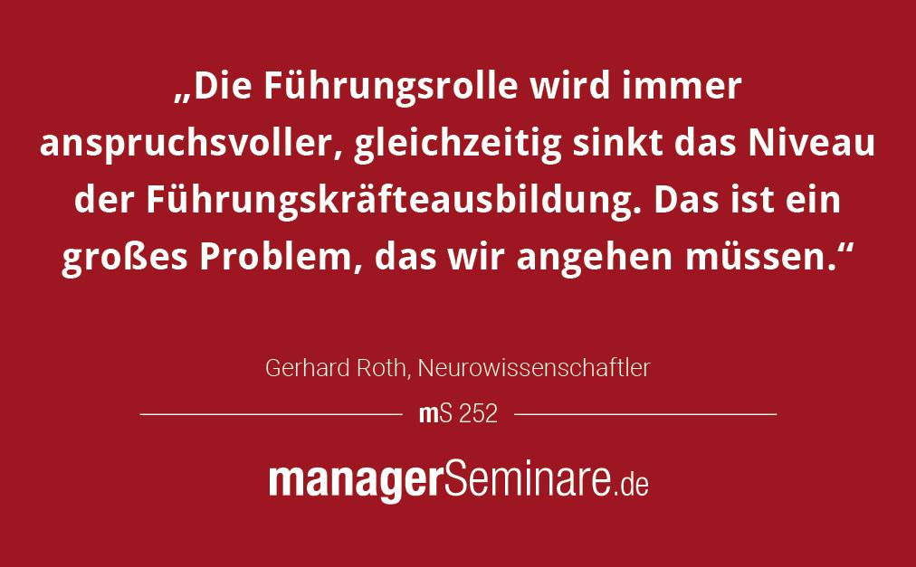 Was Gute Fuhrung Aus Sicht Der Neurowissenschaft Kennzeichnet Antworten Von Gerhard Roth Wer Roth Li Zitat Arbeit Leadership Quotes Zitate Zum Thema Fuhrung