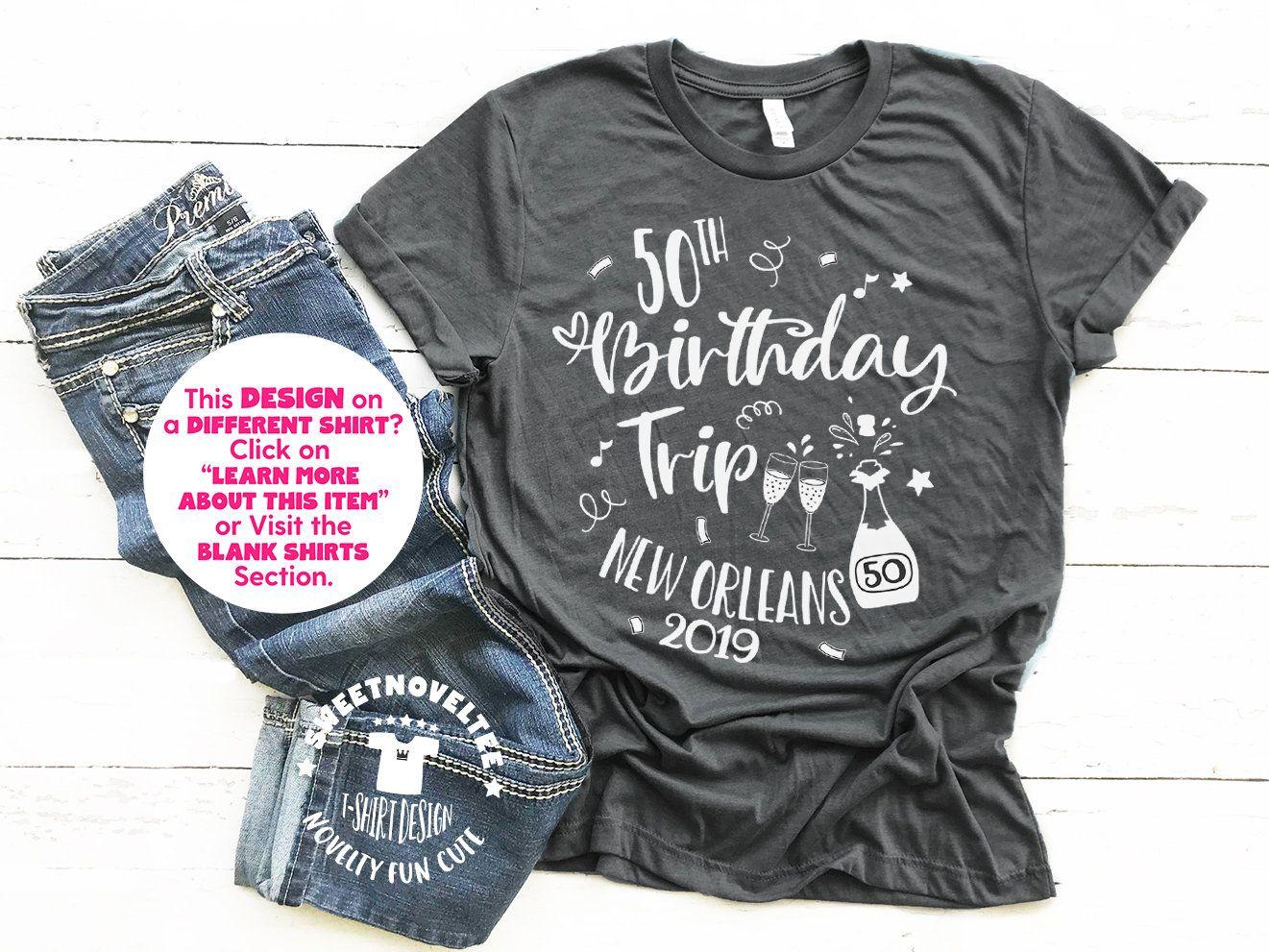 50th Birthday New Orleans Trip 2020 TShirt, 30 40 50 60