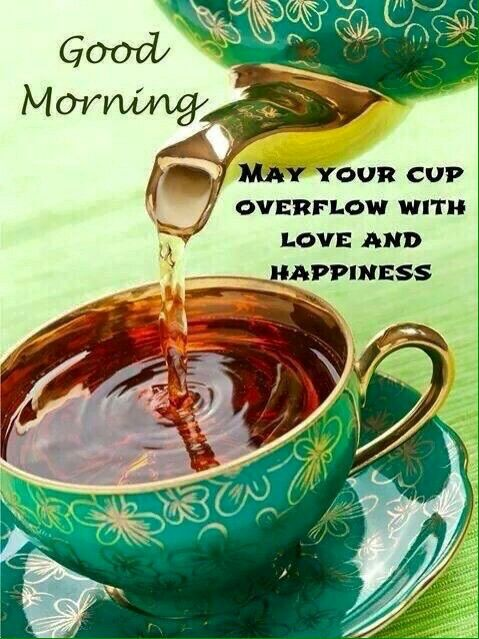 Good Morning No Limits On My Boards Pin Freely And Enjoy Thank You To All My Awesome Followers Tea Cups Tea Tea Time