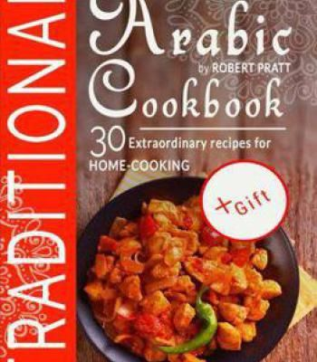 Traditional arabic cookbook 30 extraordinary recipes for home traditional arabic cookbook 30 extraordinary recipes for home cooking pdf forumfinder Choice Image