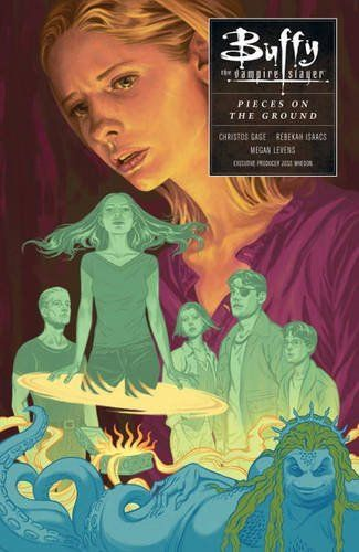 Buffy: Season Ten Volume 5: Pieces on the Ground (Buffy the Vampire Slayer) by…