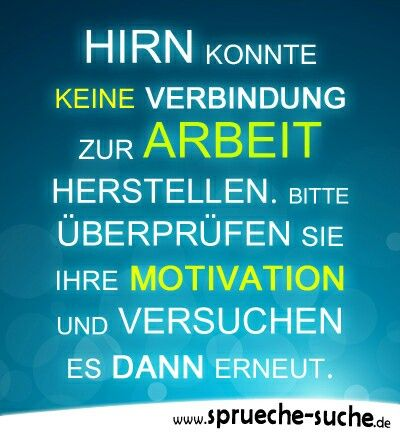 Arbeit Lustige Motivation Sprüche the trap, may