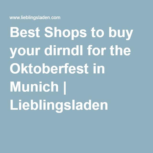 Best Shops to buy your dirndl for the Oktoberfest in Munich   Lieblingsladen