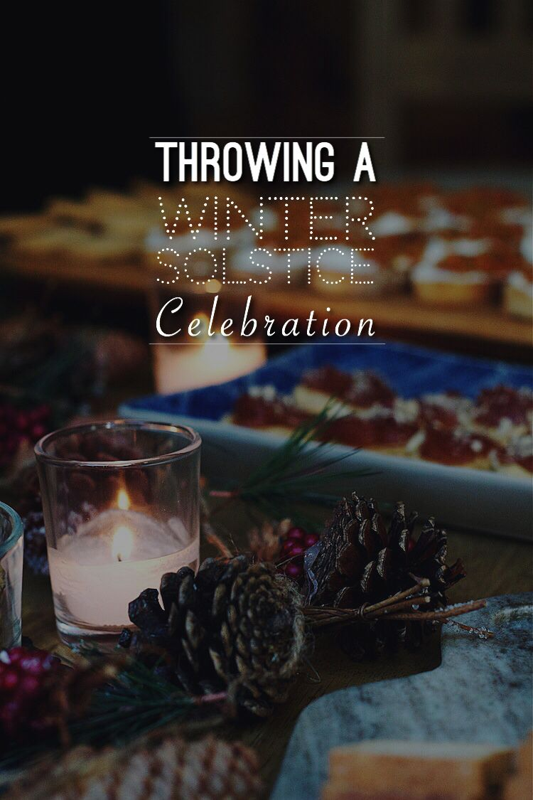 Start a new tradition - throw a winter solstice party each year. Make it epic! Invite everyone you know!