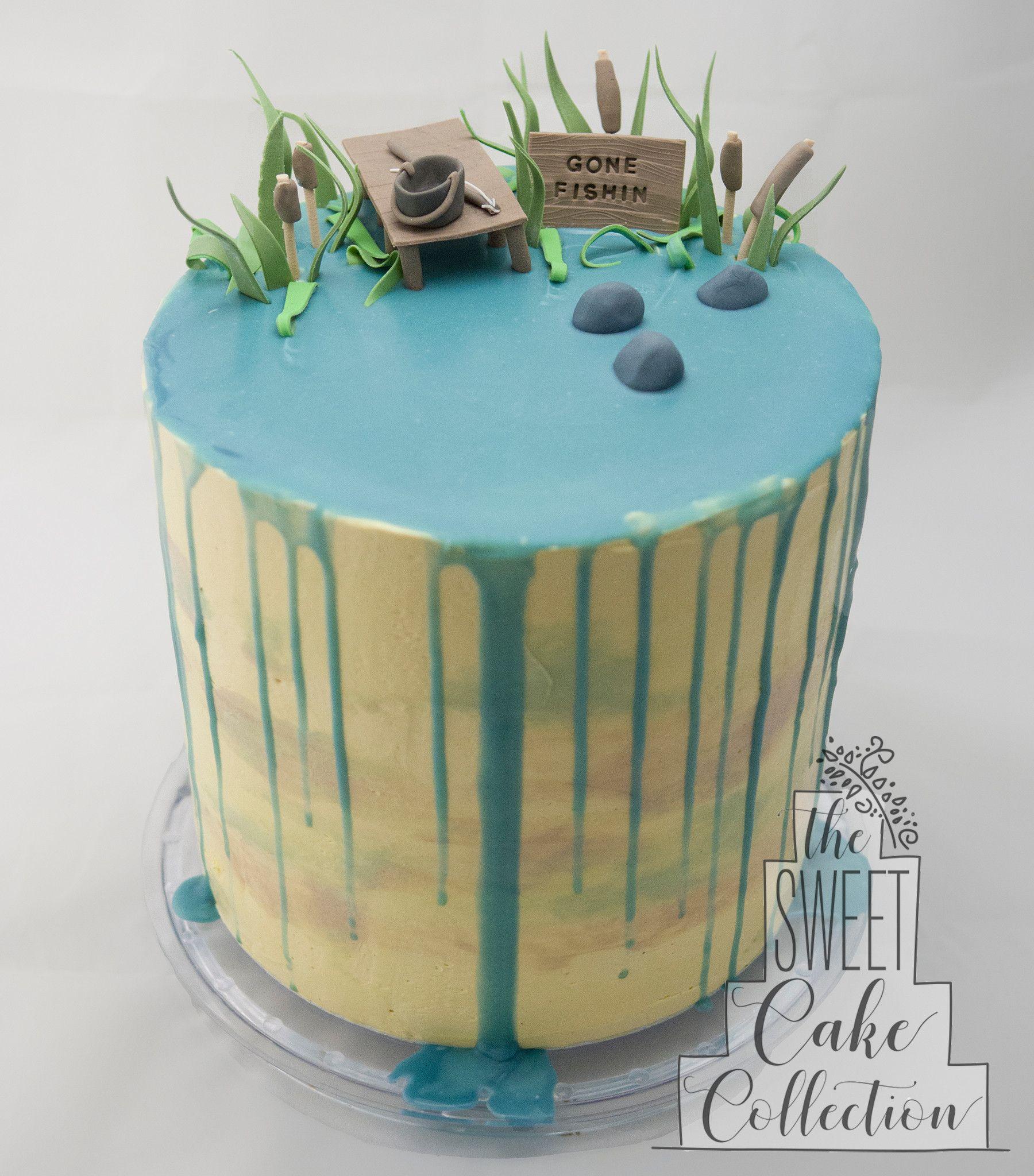 Gone fishin cake birthday cakes for men drip cakes cake