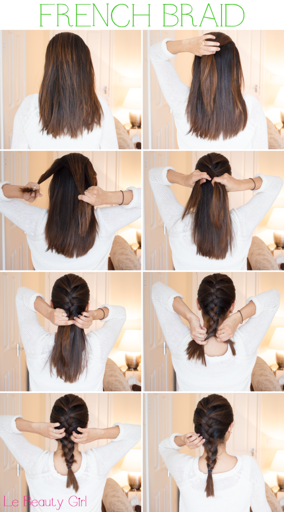 How To French Braid Hair Step By Step Long Hairstyles Long Hair Styles Hair Styles Medium Short Hair
