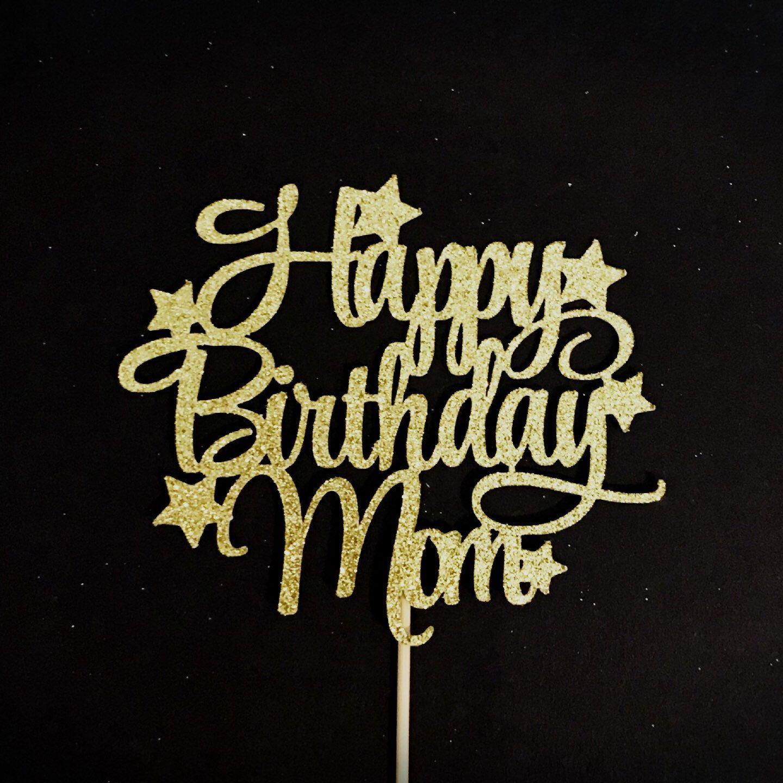 Free Standard shipping (20+ days) 2. Sang Juragan Svg Happy Birthday Mom Cake Topper SVG, PNG, EPS, DXF File