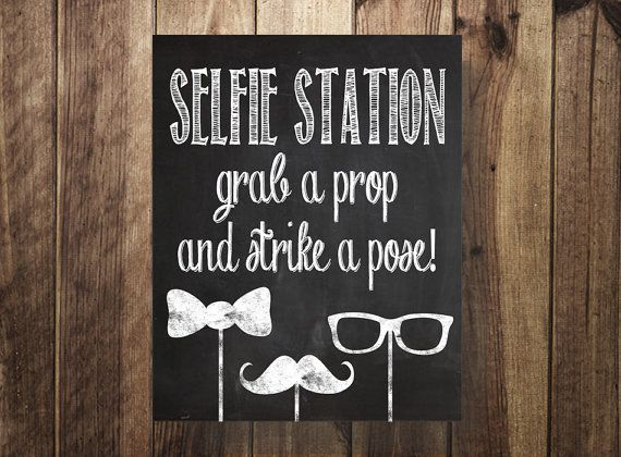 graphic regarding Selfie Station Sign Free Printable identify Selfie Station Signal, Get a Prop Hit a Pose, Do-it-yourself Image