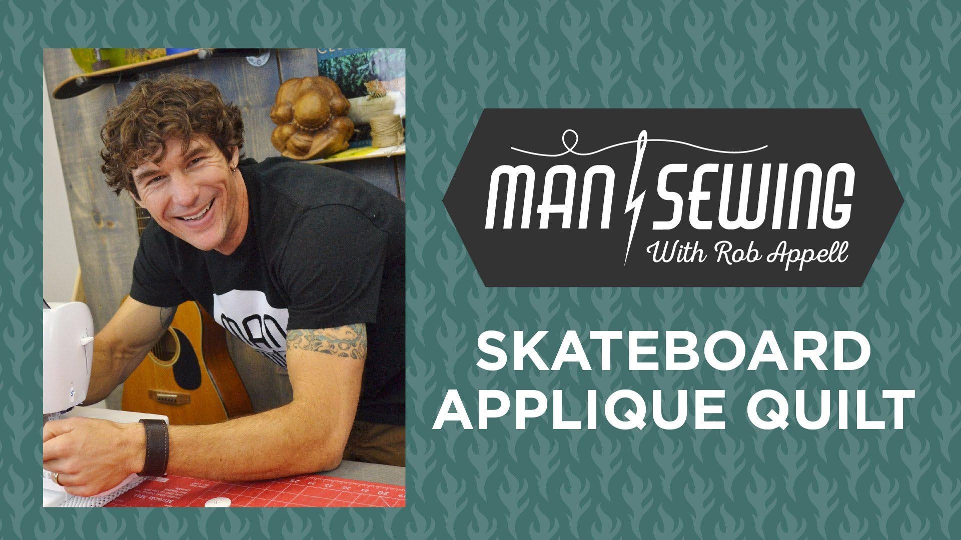 Skateboard Applique Applique Quilt Tutorial For Beginners