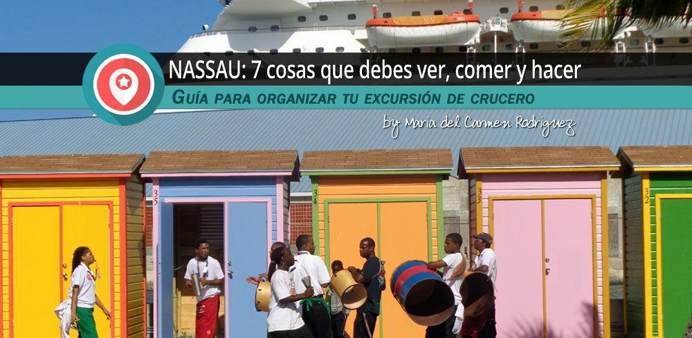Super Guía Para Visitar Nassau Bahamas Qué Ver Hacer Comer Consejos Webs Mapas Nassau Nassau Bahamas Islas Bahamas