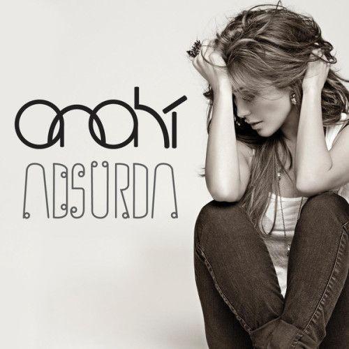 Anahí: Absurda (CD Single) - 2013.
