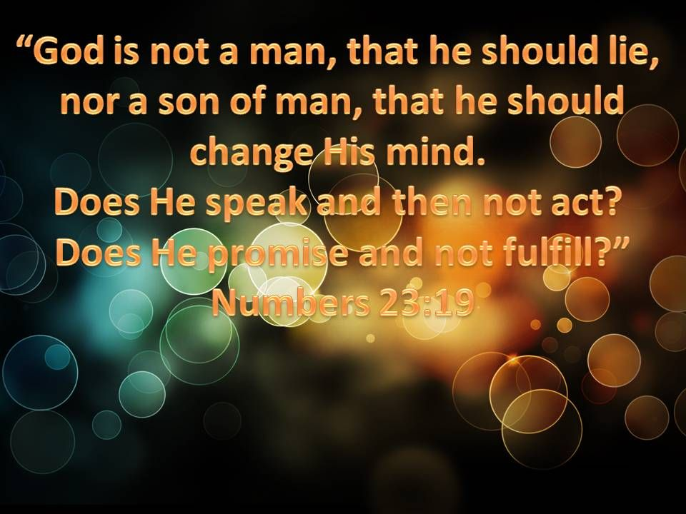 May | 2012 | RichChickJen | Prayer changes things, Numbers 23 19 ...