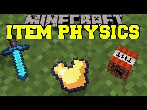 Minecraft: ITEM PHYSICS (EPIC DROP ANIMATIONS, FLOATING