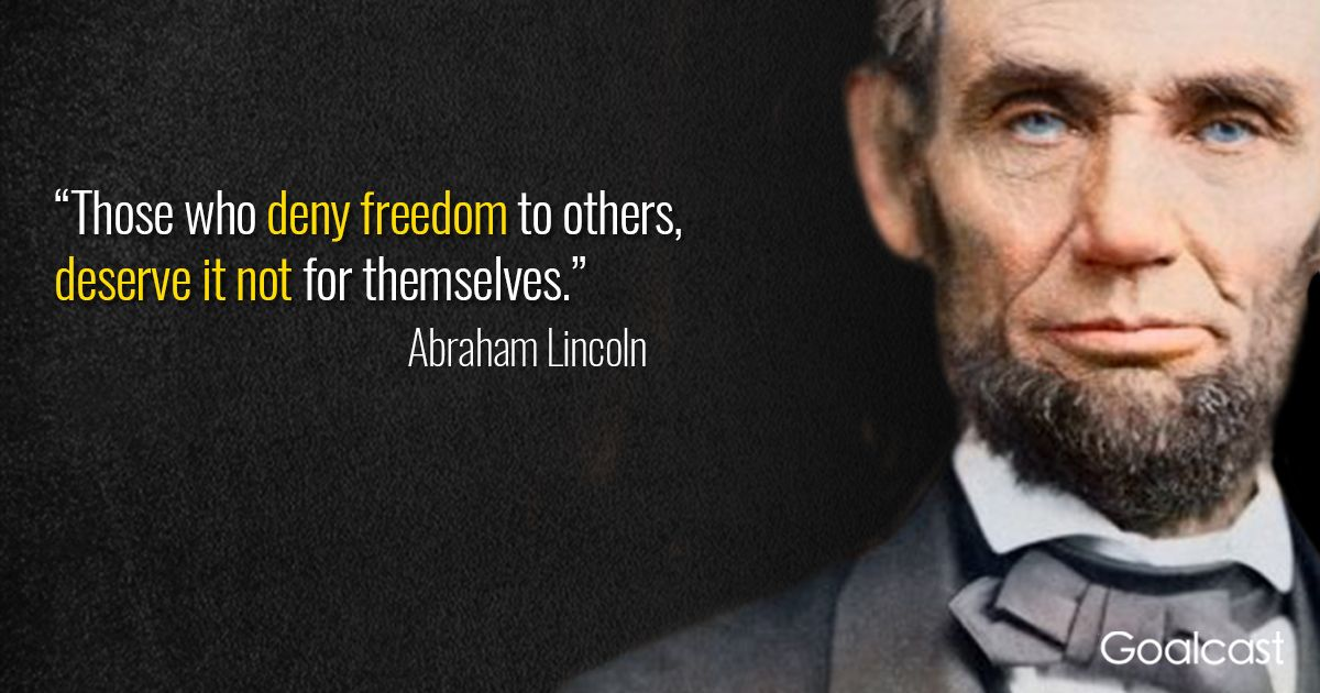 Powerful Abraham Lincoln Quotes On Life And Leadership Lincoln Quotes Abraham Lincoln Quotes Freedom Quotes
