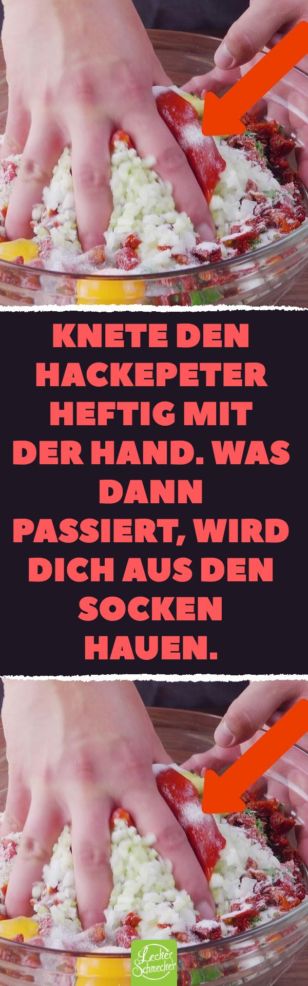 Knete Den Hackepeter Heftig Mit Der Hand Was Dann Passiert Wird