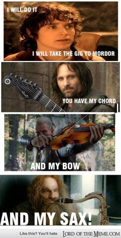 Lord Of The Rings Meme Taking The Gig On The Road Lotro Fun El