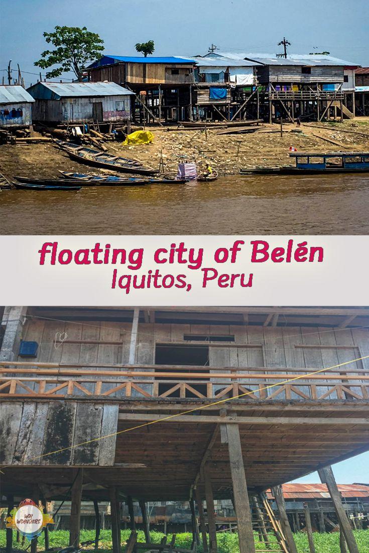 Iquitos Am Amazonas Von Peru In 2020 Amazonas Weltreise Reisen