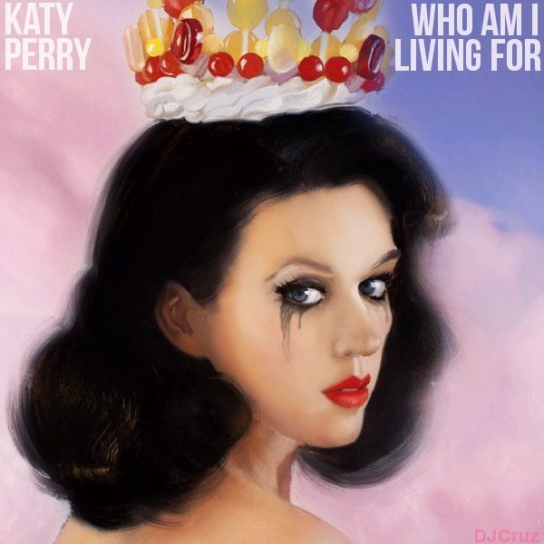 who am I living for | Katy Perry - Who Am I Living For Lyrics | Katy perry,  Lyrics to live by, Katy