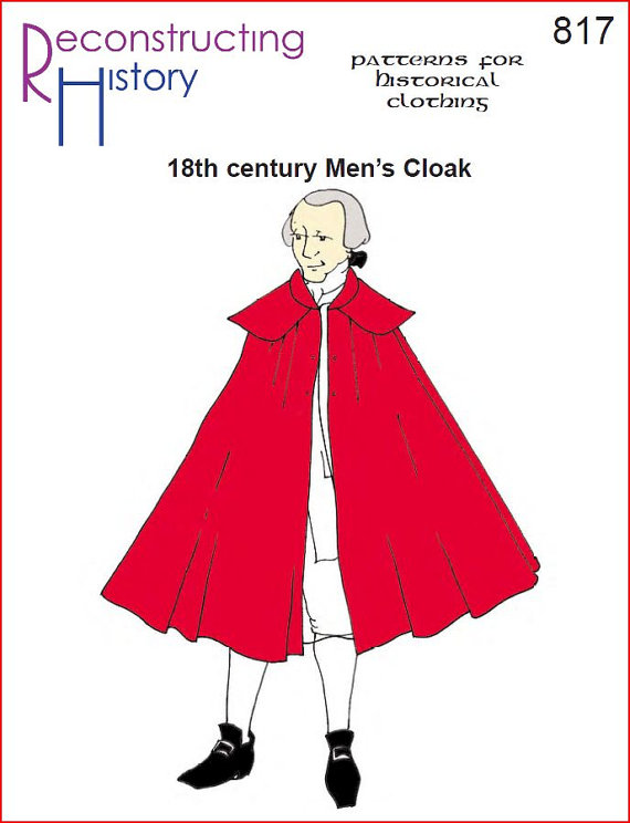 RC817 - 18th Century Mens Cloak Pattern. This pattern for mens collared cloak as worn in the 18th century based on extant examples. Pattern with