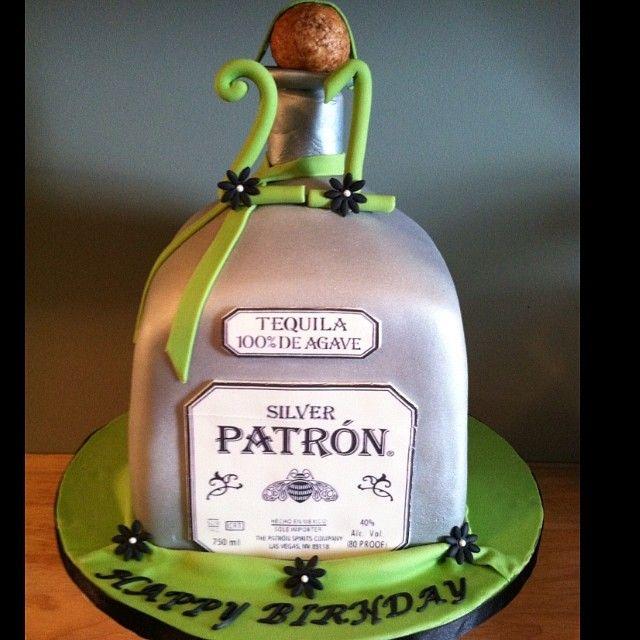 Patron Birthday Cake All Event Cakes Pinterest Birthday Cakes