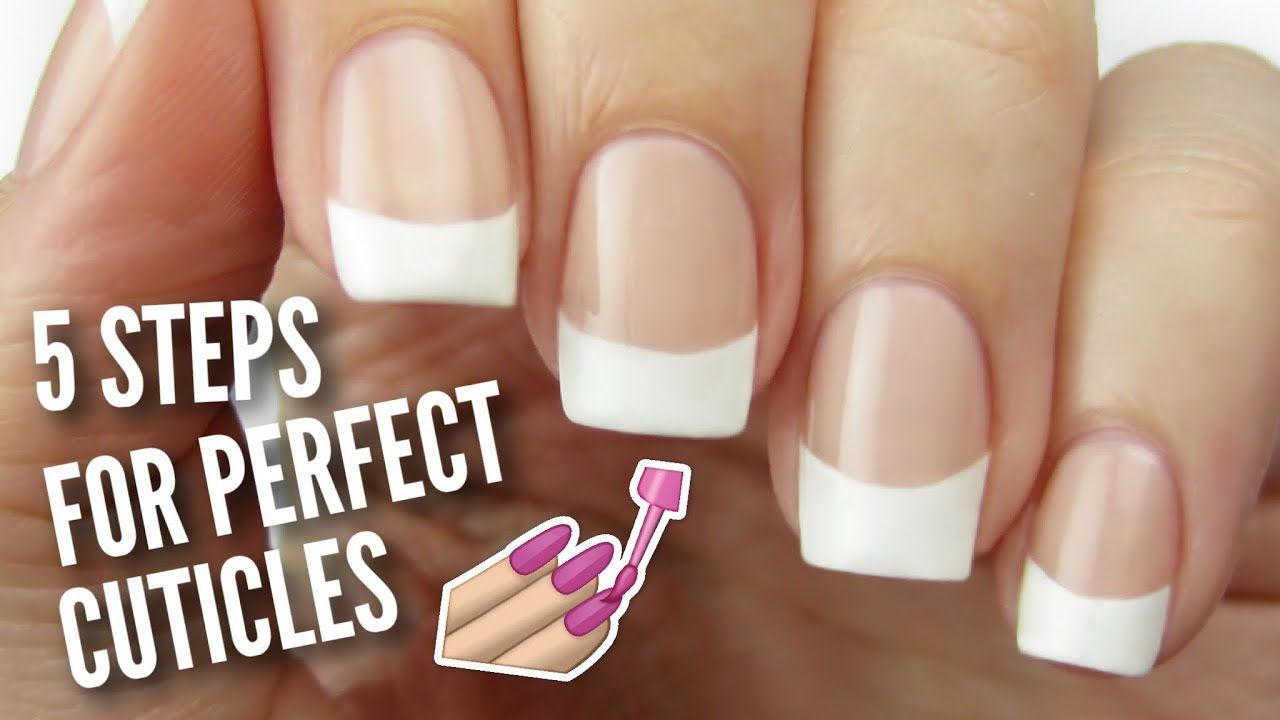 5 Ways To Get PERFECT Cuticles! YouTube in 2020 Nail