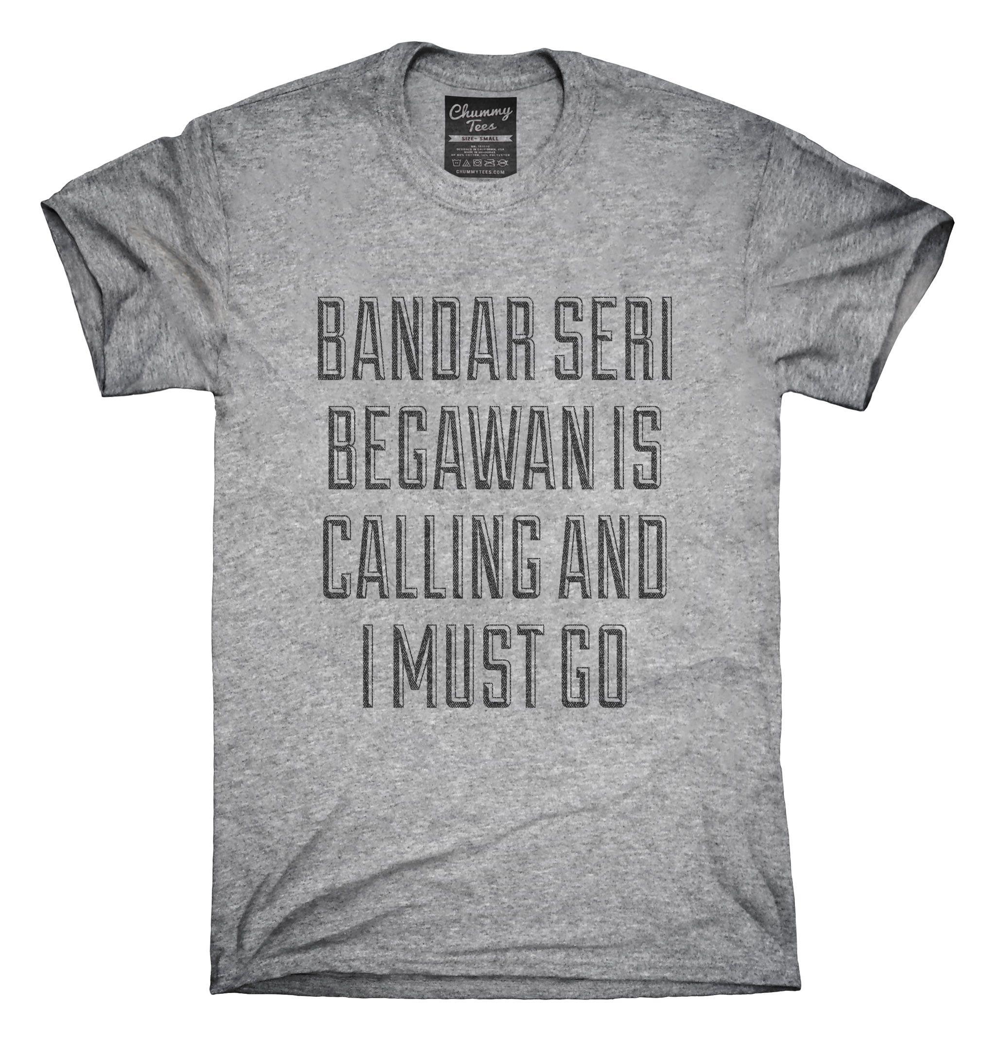 Funny Bandar Seri Begawan Vacation T-Shirt, Hoodie, Tank Top
