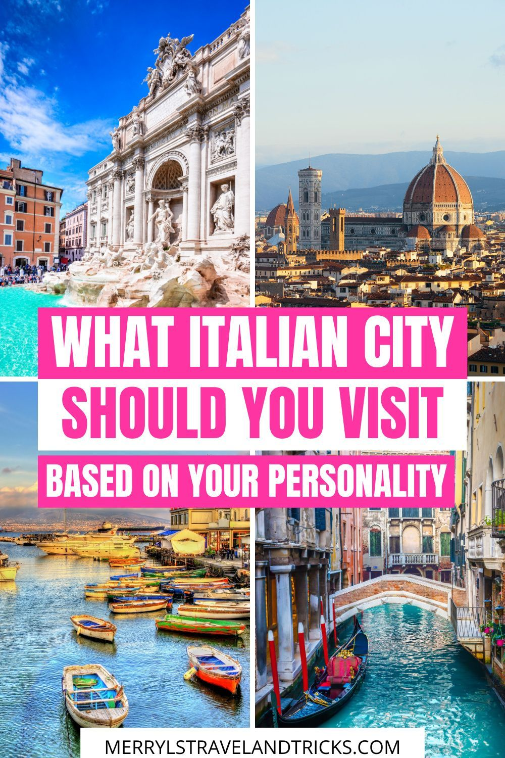 WHAT ITALIAN CITY SHOULD YOU VISIT BASED ON YOUR P