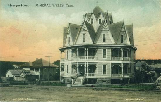 Hexagon Hotel   Mineral Wells, Texas   (from circa 1910s postcard)