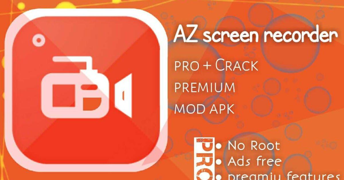 az screen recorder pro apk no root