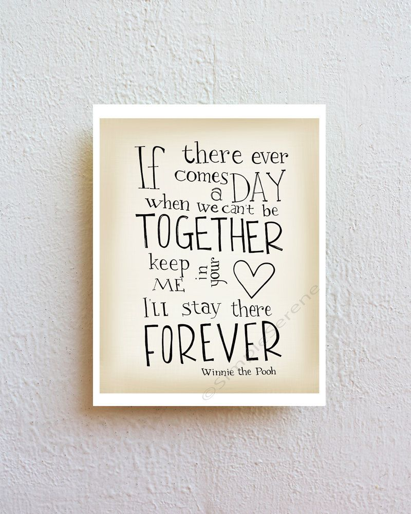 Winnie The Pooh Quote About Friendship Winnie The Pooh Quote Poster  If There Ever Comes A Day