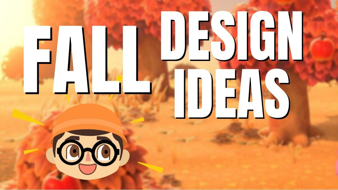 New Fall Design Ideas For Your Animal Crossing Island Animal Crossing Fall Design Animals