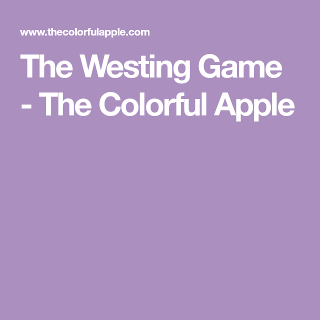 The Westing Game The Colorful Apple Westing Game Pinterest
