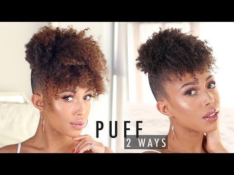 How To High Puff With Bangs On Natural Hair 2 Ways Video