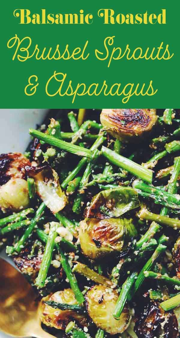Roasted Brussel Sprouts & Asparagus with Balsamic Glaze, Lemon & Parmesan