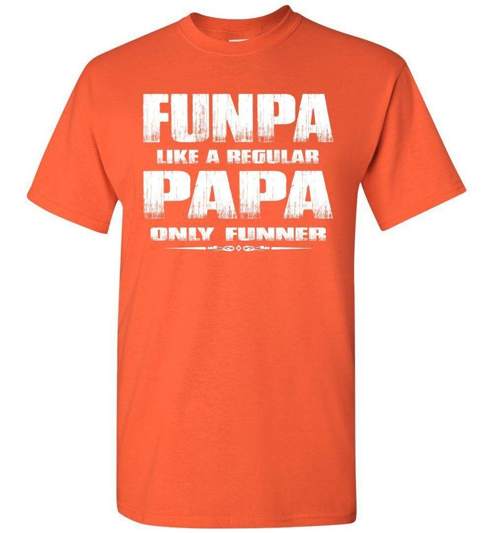 Funpa Funny Papa Shirts #papashirts