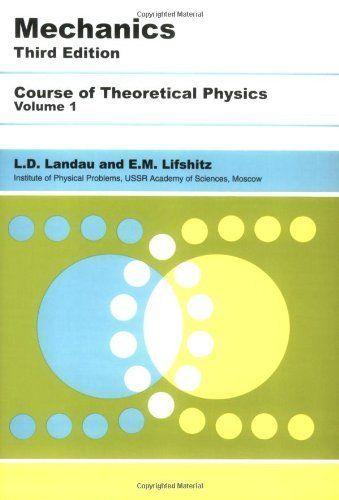 Mechanics Third Edition Volume 1 Course Of Theoretical Physics
